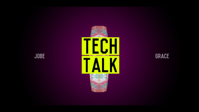 Jobe Grace - Tech Talk